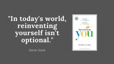 Reinventing you: define your brand, imagine your future (Dorie Clark) 2