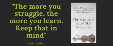 The science of rapid skill acquisition (Peter Hollins) 4