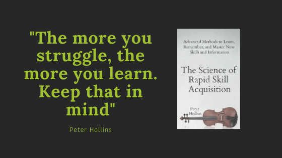 The science of rapid skill acquisition (Peter Hollins) 1