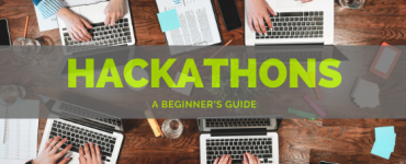 Beginners guide to hackathons